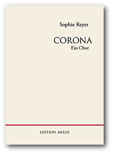 Sophie Reyer Corona. EIn Chor